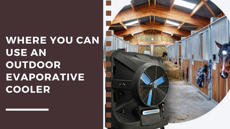 Where You Can Use an Outdoor Evaporative Cooler