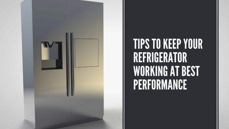 Keep Your Refrigerator Working at Best Performance